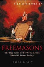 A Brief History of the Freemasons af Jasper Ridley