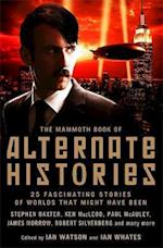 The Mammoth Book of Alternate Histories af Ian Whates, Ian Watson