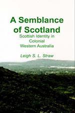 A Semblance of Scotland