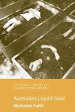Australia's Liquid Gold (Mitchell Beazley Classic Wine Library)