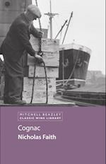 Cognac (Mitchell Beazley Classic Wine Library)