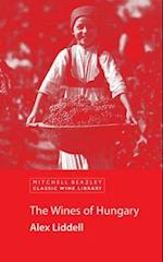 Wines of Hungary (Mitchell Beazley Classic Wine Library)