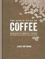The World Atlas of Coffee (World Atlas of)