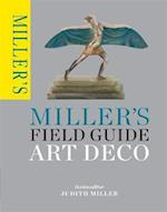 Miller's Field Guide: Art Deco (Millers Field Guides)