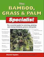 The Bamboo, Grass and Palm Specialist af David Squire, Gill Bridgewater, Alan Bridgewater