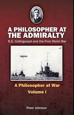 A Philosopher at the Admiralty (Philosopher at War, nr. 1)