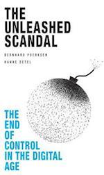 The Unleashed Scandal af Bernhard Poerksen, Bernhard Porksen, Hanne Detel