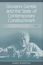 Giovanni Gentile and the State of Contemporary Constructivism