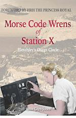 Morse Code Wrens of Station X (Amphora Press)
