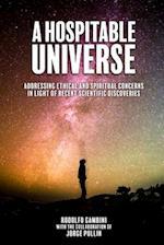 A Hospitable Universe