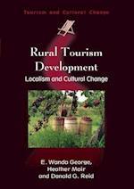 Rural Tourism Development (TOURISM AND CULTURAL CHANGE, nr. 1)