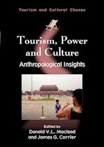Tourism, Power and Culture (TOURISM AND CULTURAL CHANGE, nr. 19)