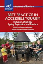 Best Practice in Accessible Tourism (ASPECTS OF TOURISM, nr. 53)