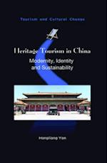 Heritage Tourism in China (TOURISM AND CULTURAL CHANGE)