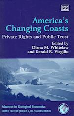 America'S Changing Coasts (Advances in Ecological Economics series)