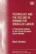 Technology and the Decline in Demand for Unskilled Labour af Mark Sanders