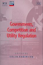 Governments, Competition and Utility Regulation af Colin Robinson
