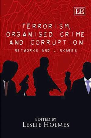 Terrorism, Organised Crime and Corruption
