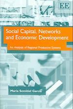 Social Capital, Networks and Economic Development