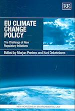 Eu Climate Change Policy (NEW HORIZONS IN ENVIRONMENTAL LAW SERIES)