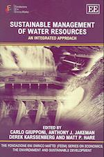 Sustainable Management of Water Resources (The Fondazione Eni Enrico Mattei Series on Economics, the Environment and Sustainable Development)