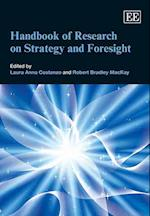 Handbook of Research on Strategy and Foresight (Research Handbooks in Business and Management Series)