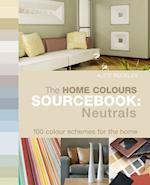 Home Colours Sourcebook: Neutrals