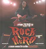 From Zero to Rock Hero