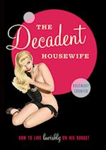 The Decadent Housewife