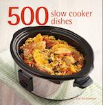 500 Slow Cooker Dishes