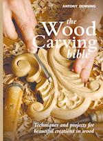 The Wood Carving Bible