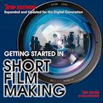 Getting Started in Short Film Making