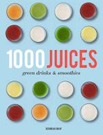1,000 Juices, Green Drinks and Smoothies