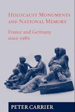 Holocaust Monuments and National Memory