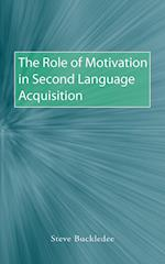 The Role of Motivation in Second Language Acquisition af Steve Buckledee
