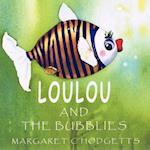 Loulou and the Bubblies