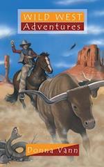 Wild West Adventures (Adventure Series)