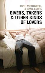 Givers, Takers and Other Kinds of Lovers af Josh McDowell
