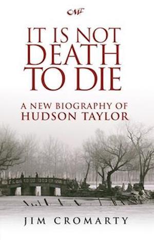 Bog, paperback It Is Not Death to Die af Jim Cromarty