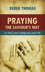 Praying the Saviour's Way