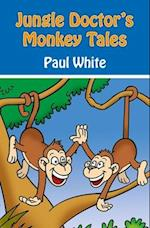 Jungle Doctor's Monkey Tales (Jungle Doctor Animal Stories)