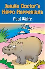 Jungle Doctor's Hippo Happenings (Jungle Doctor Animal Stories)