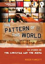 The Pattern of This World (Junction TNT Ministries)