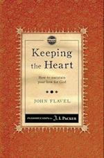 Keeping the Heart af John Flavel