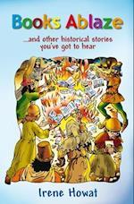 Books Ablaze af Irene Howat