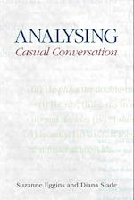 Analysing Casual Conversation (Equinox Textbooks & Surveys in Linguistics)