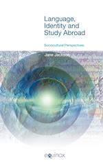 Language, Identity and Study Abroad (Studies in Applied Linguistics)