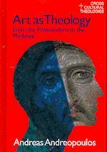Art as Theology (CROSS CULTURAL THEOLOGIES)