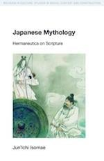 Japanese Mythology (Religion in Culture: Studies in Social Contest & Construction)