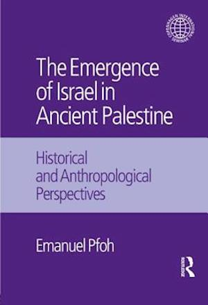 The Emergence of Israel in Ancient Palestine